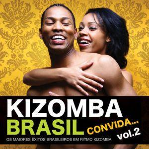 Kizomba os grandes êxitos do Brasil Vol. 2