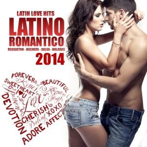 Latino Romantico 2014 - Latin Love Hits
