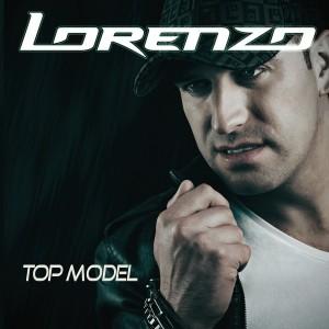 Lorenzo - Top Model(2014)