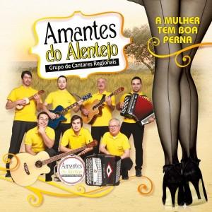 Amantes Do Alentejo - A Mulher Tem Boa Perna(2014)